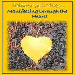 Manifesting through the Heart 1
